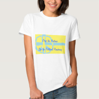 Drop the Pretense T Shirt