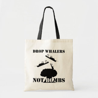Drop Whalers Not Bombs Tote Bag