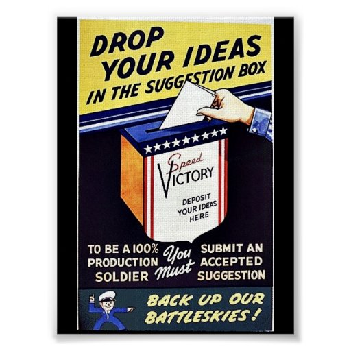 Drop Your Ideas In The Suggestion Box Poster