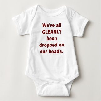Dropped on Our Heads Tshirt