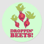 Droppin' Beets Round Sticker