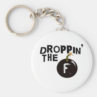 Droppin la bomba de F Llavero Redondo Tipo Pin