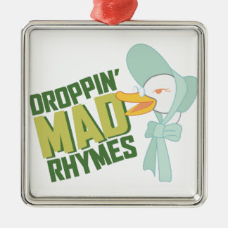 Droppin Mad Rhymes Metal Ornament