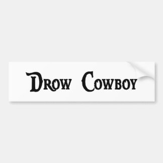 Drow Cowboy Bumper Sticker Car Bumper Sticker