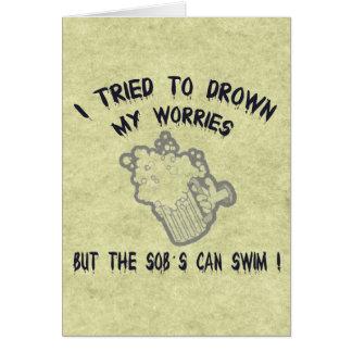 Drowned Worries Card