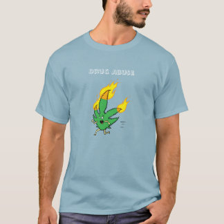 Drug Abuse T-Shirt
