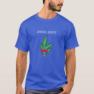 Drug Bust T-Shirt
