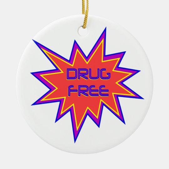 Drug Free Ceramic Ornament