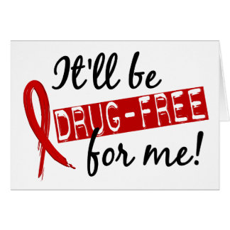 Drug Free For Me 2 Greeting Card