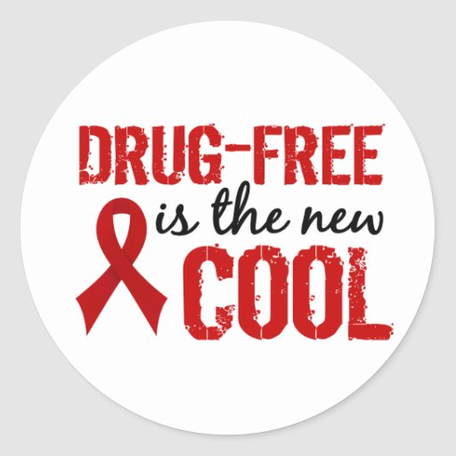 Drug-Free Is The New Cool Round Sticker