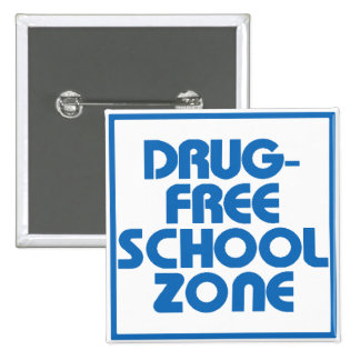 Drug-Free School Zone Sign Pin