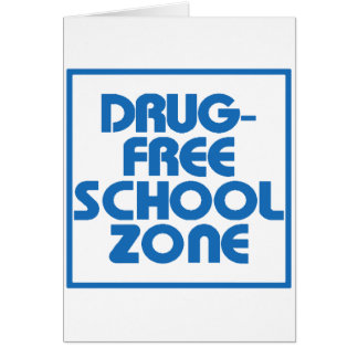 Drug-Free School Zone Sign Greeting Card