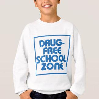Drug-Free School Zone Sign Sweatshirt