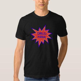 Drug Free Tee Shirt