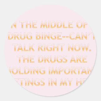 DRUG MEETING2 CLASSIC ROUND STICKER