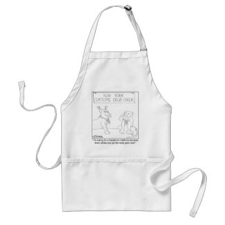 Drug Sniffing Dog Wants The Good Stuff Adult Apron