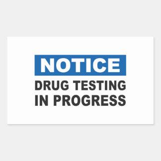 Drug Testing in Progress Rectangular Sticker