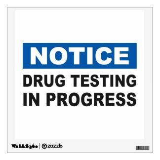Drug Testing in Progress Wall Decal