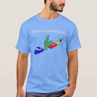 Drug Trafficking T-Shirt