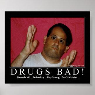 Drugs Bad! Poster