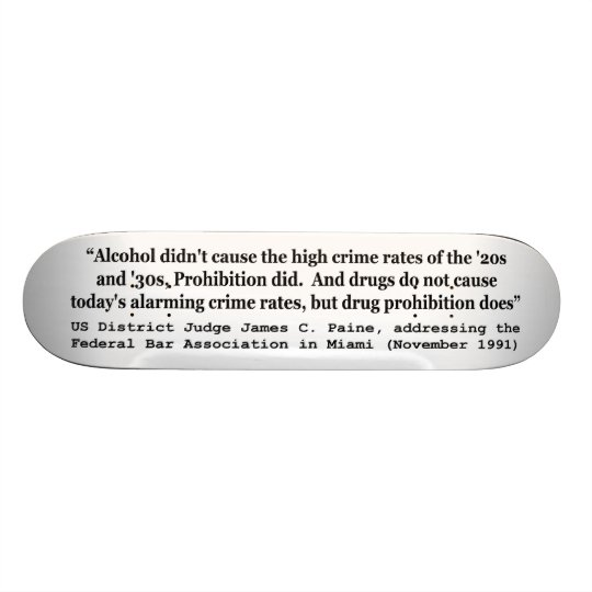 Drugs Do Not Cause Today's Alarming Crime Rates Skateboard