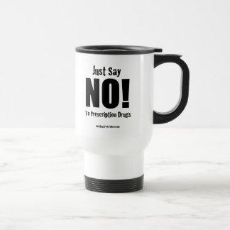Drugs for Life Travel Mug