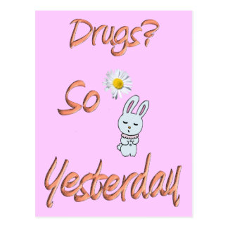 Drugs? So Yesterday Postcard