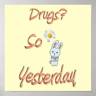 Drugs - So Yesterday Print