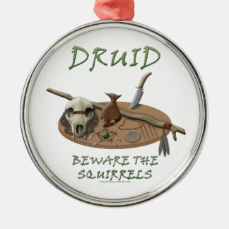 Druid: Beware the Squirrels Metal Ornament