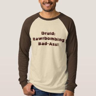 Druid: Rawrbombing Bad-Ass! T-Shirt