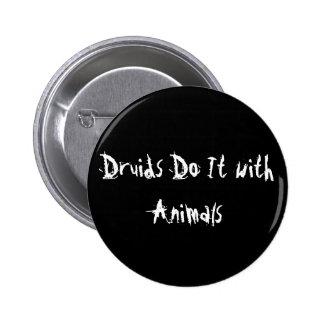 Druids Do It with Animals 2 Inch Round Button