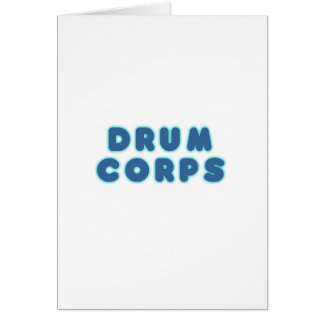 DRUM CORPS CARD