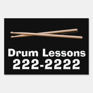 Drum Lessons Music Instructor Business Custom Sign