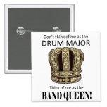 Drum Major Queen Pinback Buttons