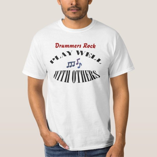 Drum or Drummers T Shirt