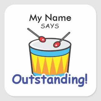 Drum - Outstanding! Square Sticker