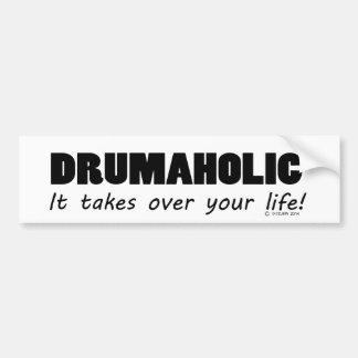 Drumaholic Life Bumper Sticker