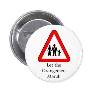 Drumcree, Let the Orangemen March Button