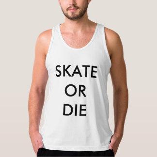 DrumHead Skate or Die-tank Tank Top