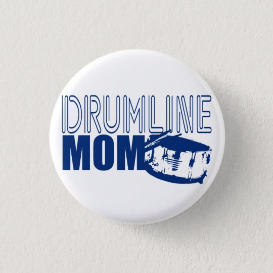 Drumline Mom Blue Pinback Button