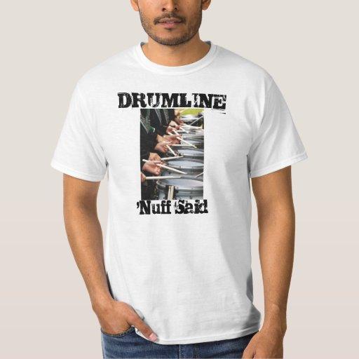 DRUMLINE - 'Nuff Said T-Shirt