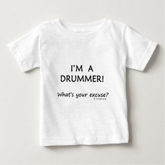 Drummer Excuse Baby T-Shirt