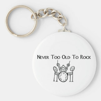 Drummer Never Too Old To Rock Keychains