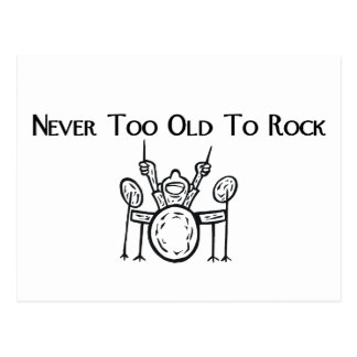 Drummer Never Too Old To Rock Postcard
