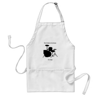 Drummers always on time adult apron