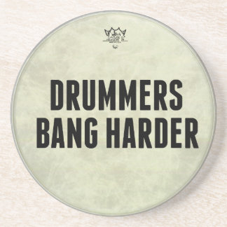 Drummers Bang Harder Stone Drink Coaster