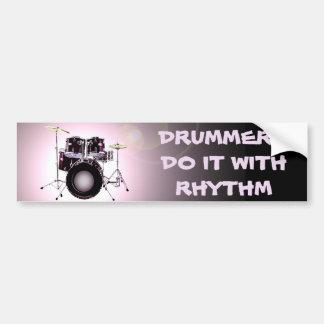 Drummers do it with Rhythm Car Bumper Sticker