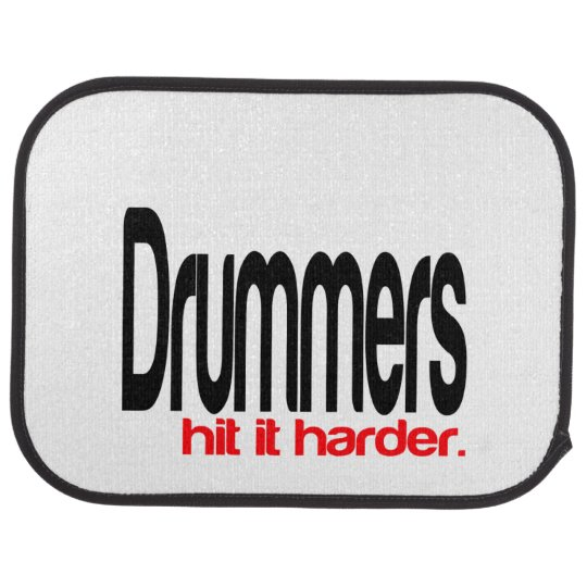 Drummers Hit It Harder Car Floor Mat Zazzle Com