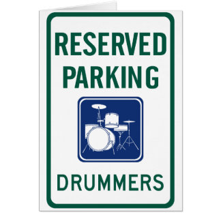 Drummers Parking Greeting Card