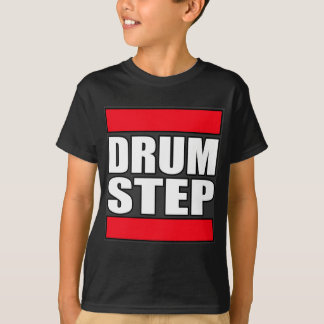 DRUMSTEP Drum and Bass and Dubstep T-Shirt
